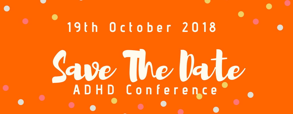 Save The Date: SPACE ADHD Conference 2018