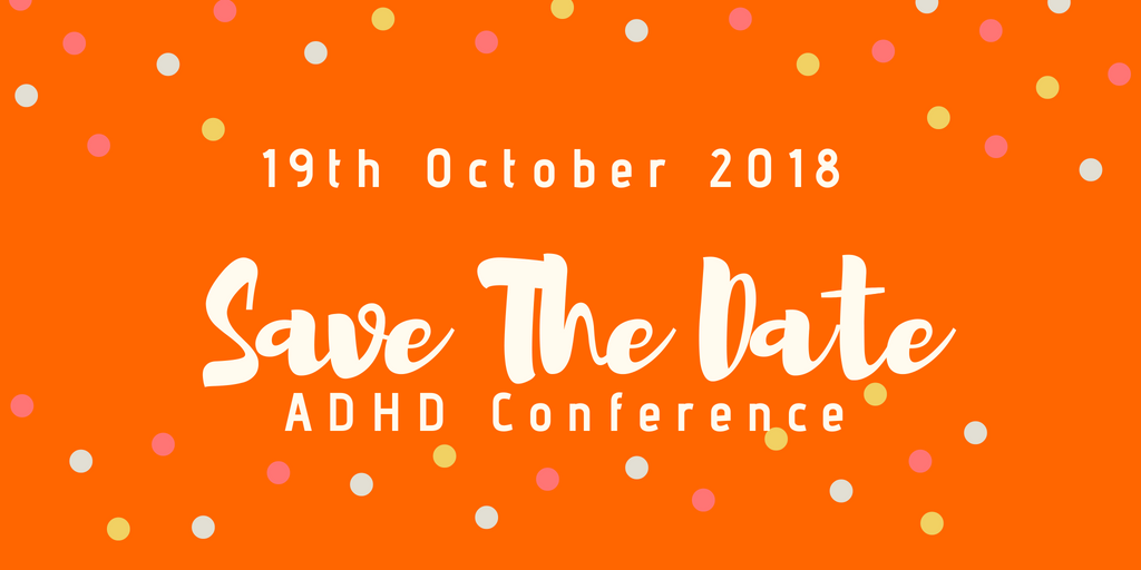Save The Date ADHD Conference